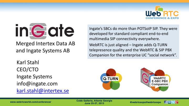 Karl stahl ceo cto ingate systems info@ingate com karl stahl@intertex se