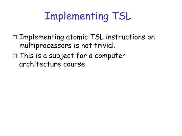 Implementing TSL