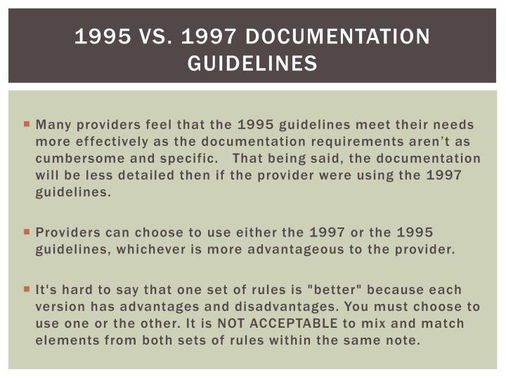 1995 VS. 1997 Documentation Guidelines