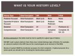 what is your history level