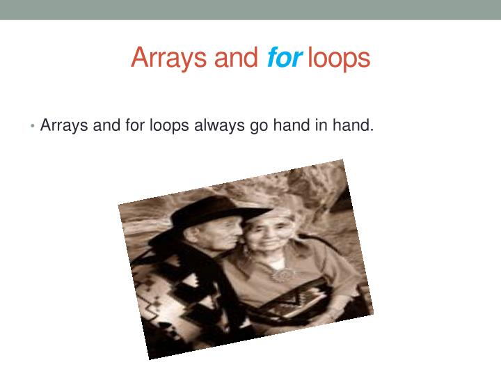 Arrays and