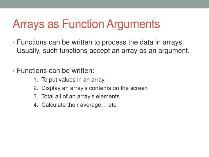 Arrays as Function Arguments