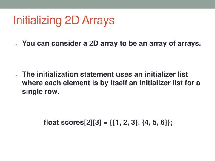 Initializing 2D Arrays