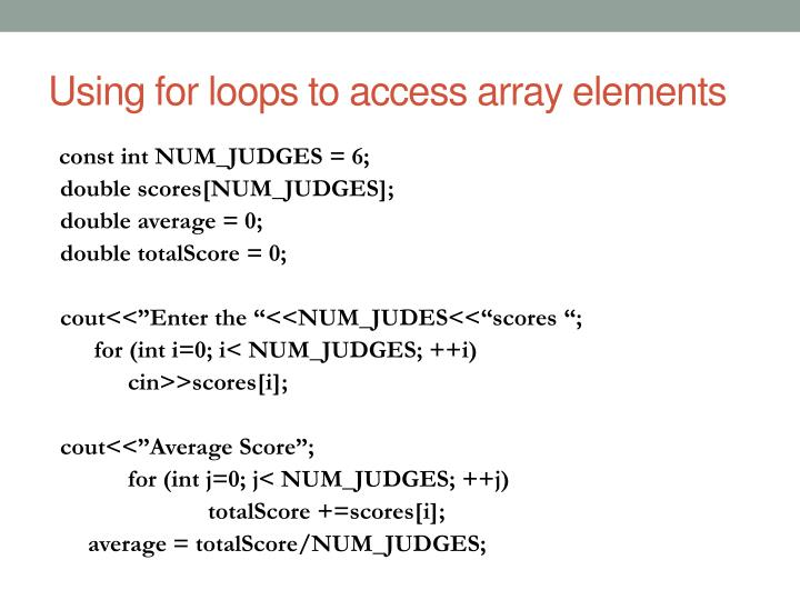 Using for loops to access array elements