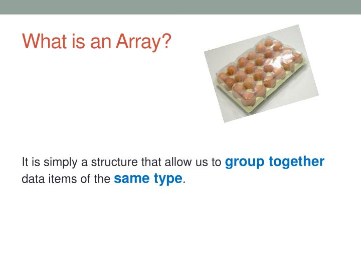 What is an array