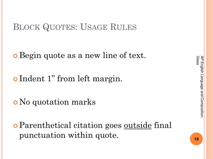 Block Quotes: Usage Rules