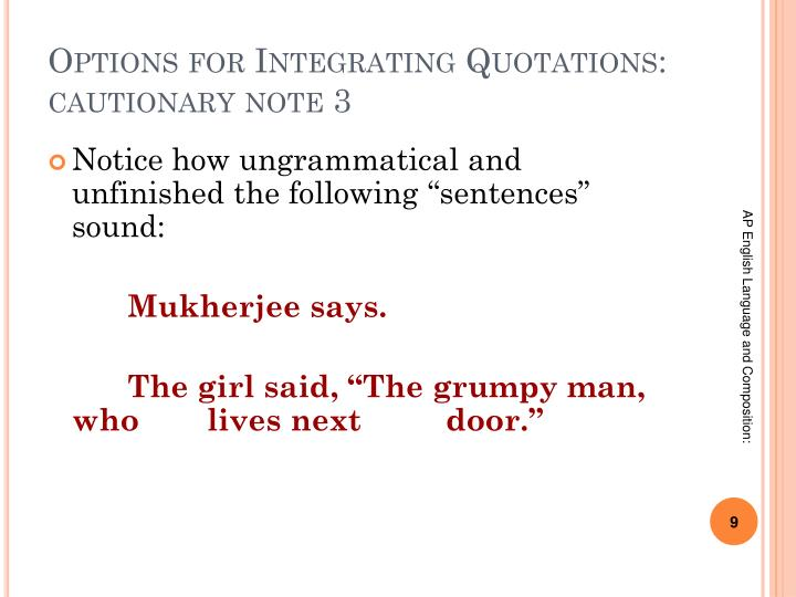 Options for Integrating Quotations: cautionary note 3