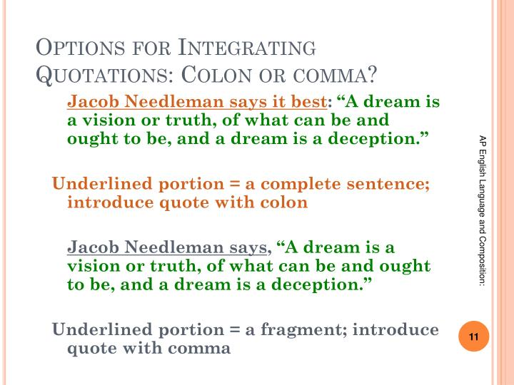 Options for Integrating Quotations: Colon or comma?