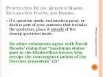 punctuation rules question marks exclamation points and dashes1
