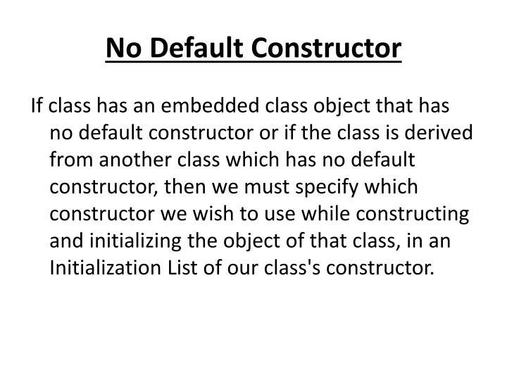 No Default Constructor
