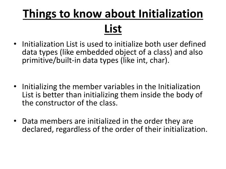 Things to know about Initialization List