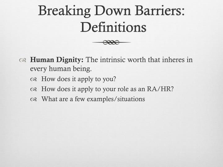 Breaking Down Barriers: