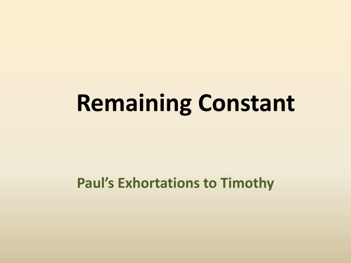 Remaining Constant