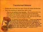 transformed believer