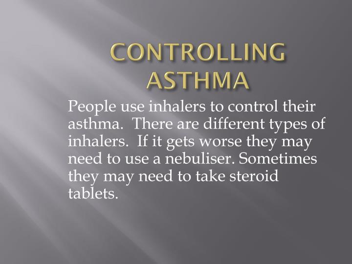 CONTROLLING ASTHMA