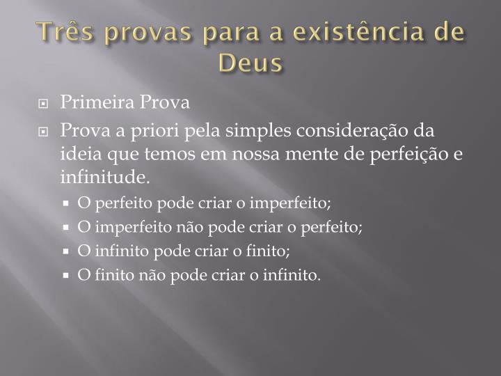 Três provas para a existência de Deus