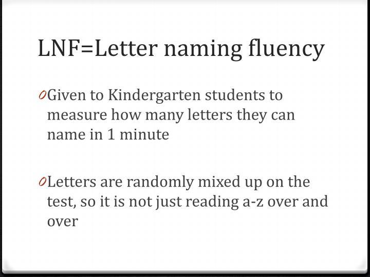 LNF=Letter naming fluency