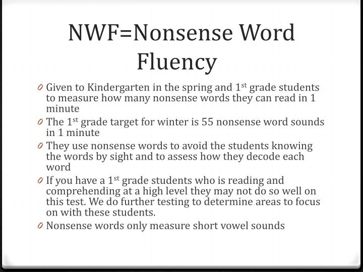 NWF=Nonsense Word Fluency