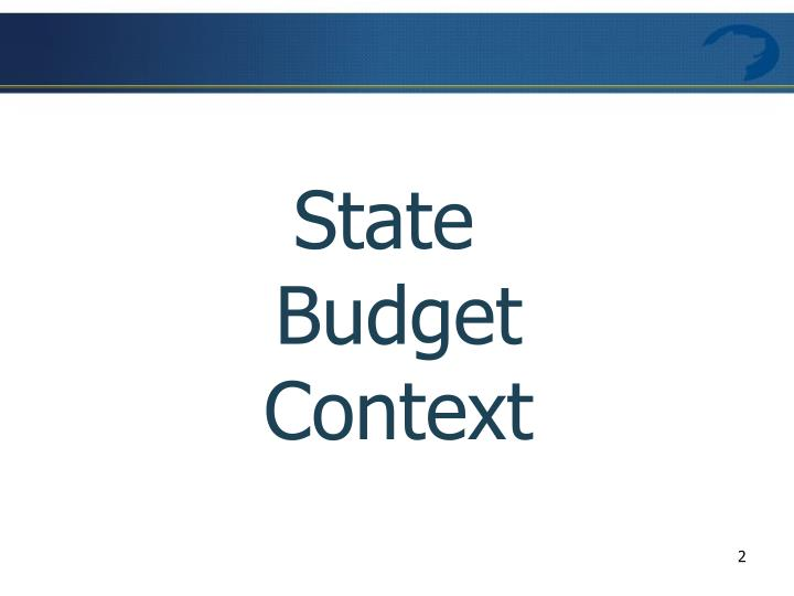 State Budget Context