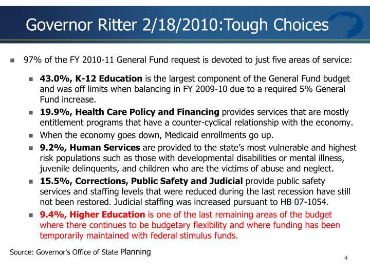 Governor Ritter 2/18/2010:Tough Choices