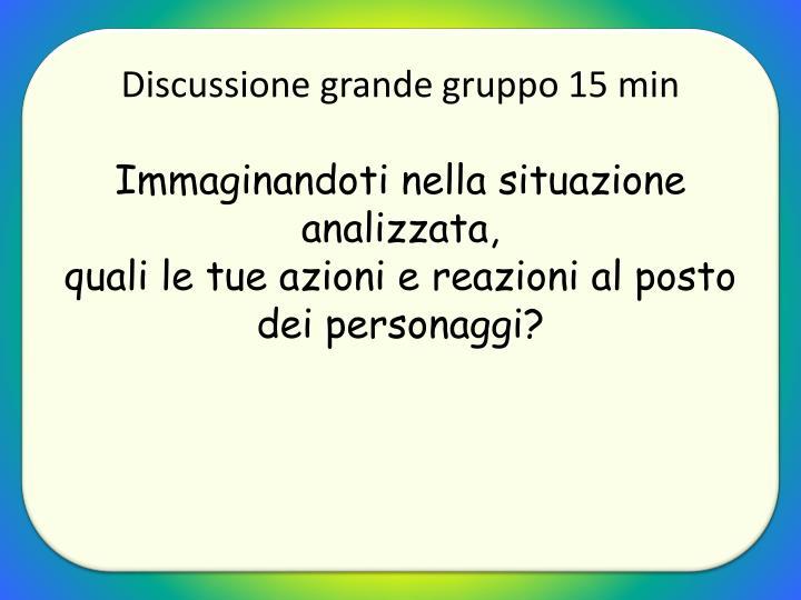 Discussione grande gruppo