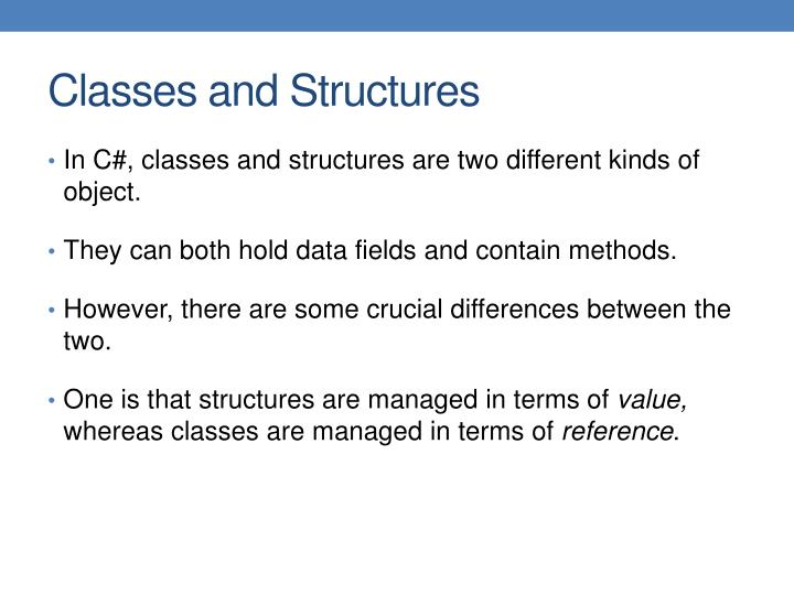 Classes and Structures