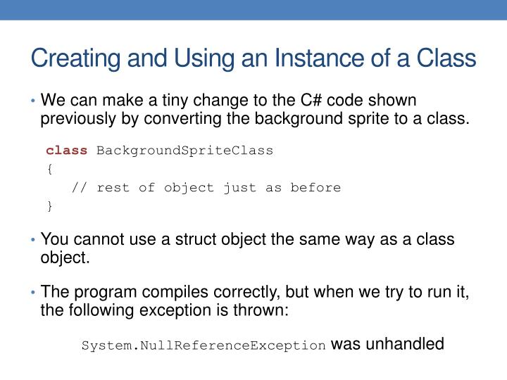 Creating and Using an Instance of a Class