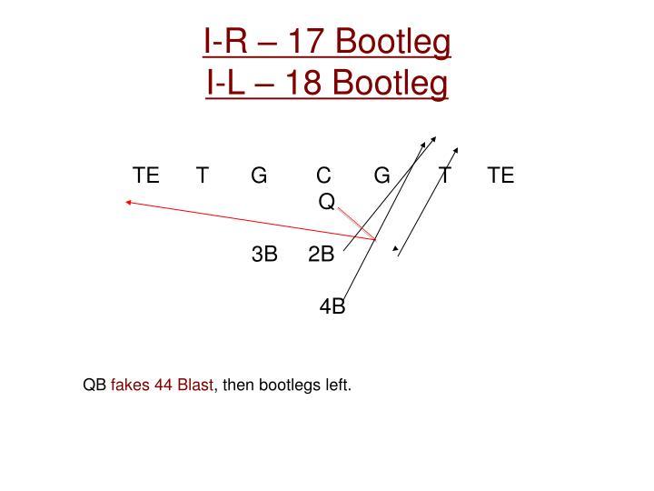 I-R – 17 Bootleg