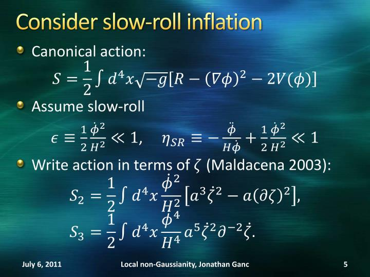 Consider slow-roll inflation