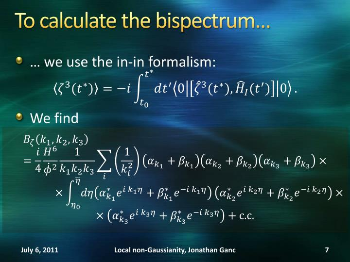 To calculate the bispectrum…