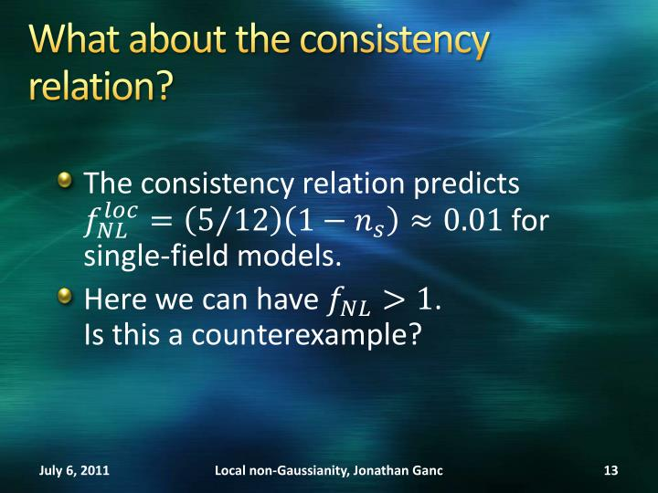 What about the consistency relation?