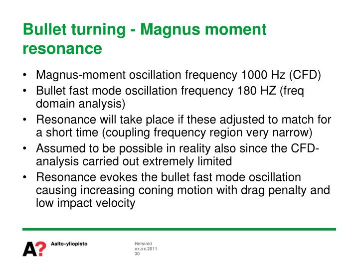 Bullet turning - Magnus moment resonance