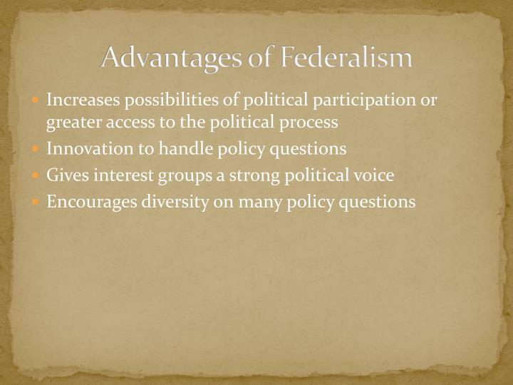 Advantages of Federalism