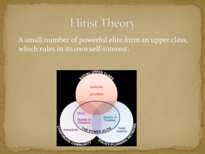 Elitist Theory
