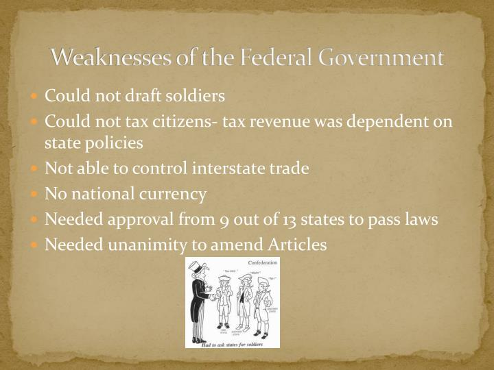 Weaknesses of the Federal Government