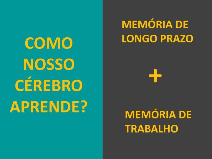 MEMÓRIA DE LONGO PRAZO