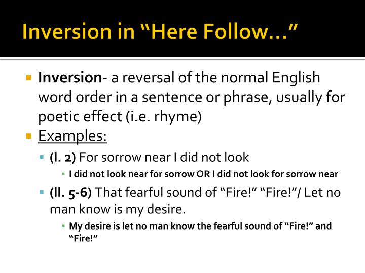 "Inversion in ""Here Follow…"""