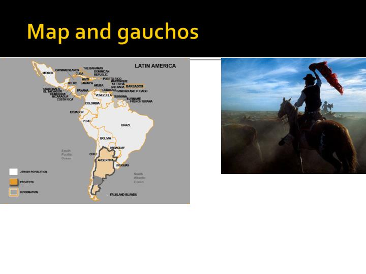 Map and gauchos