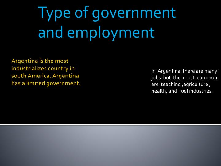 Type of government and employment