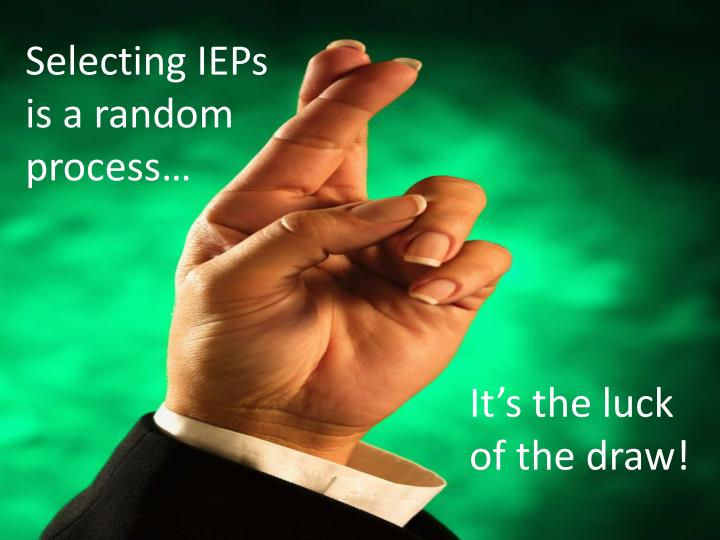 Selecting IEPs