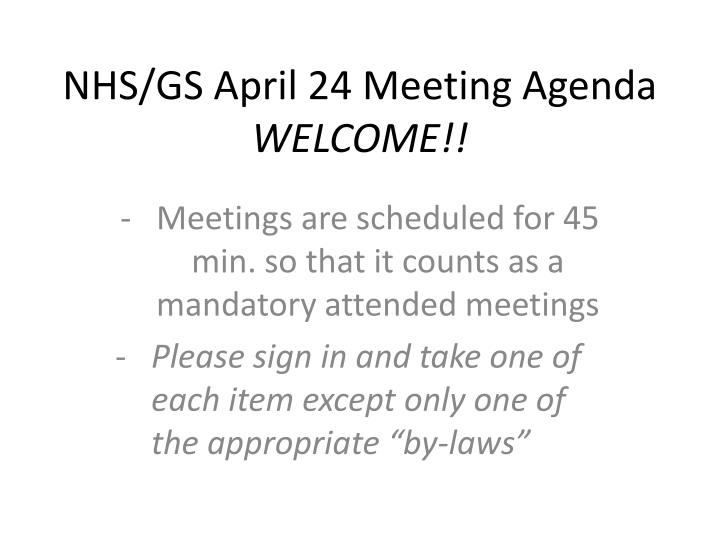 Nhs gs april 24 meeting agenda welcome