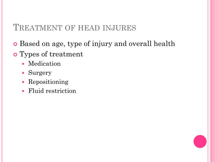 Treatment of head injures