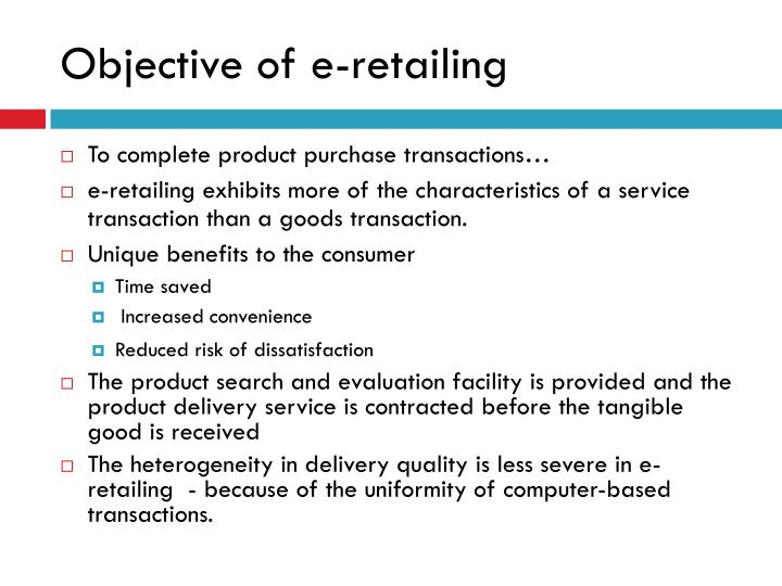 Objective of e-retailing