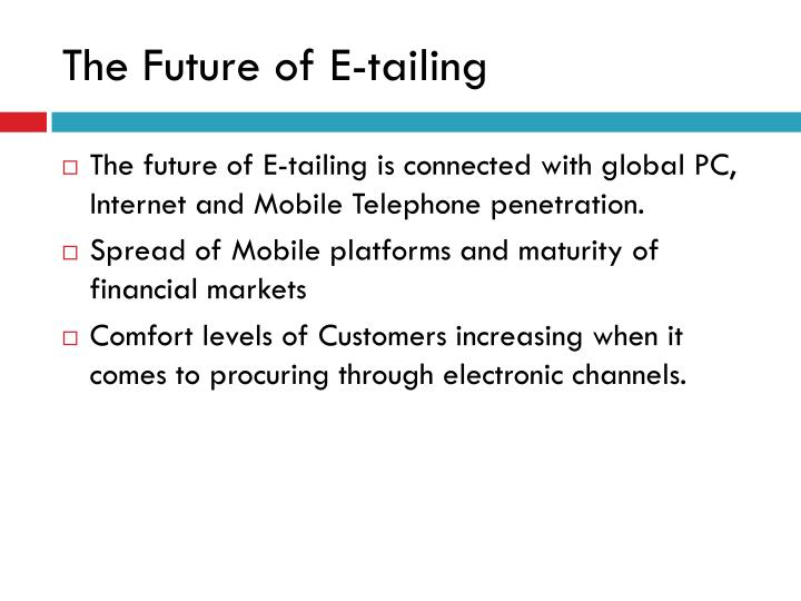The Future of E-tailing
