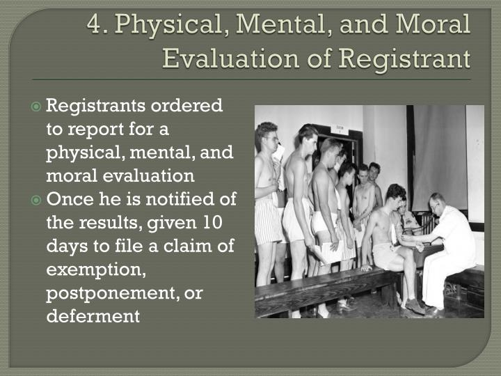 4. Physical, Mental, and Moral Evaluation of Registrant