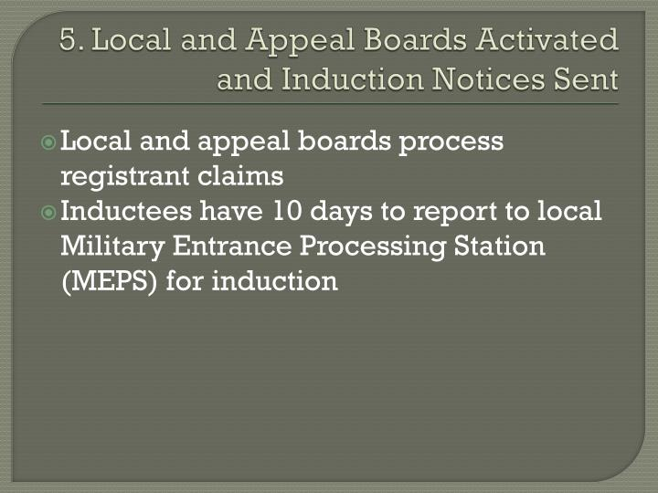 5. Local and Appeal Boards Activated and Induction Notices Sent