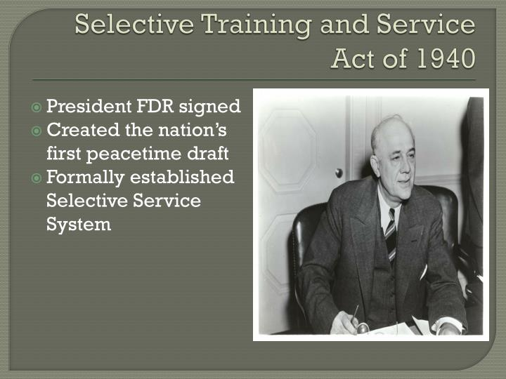 Selective training and service act of 1940