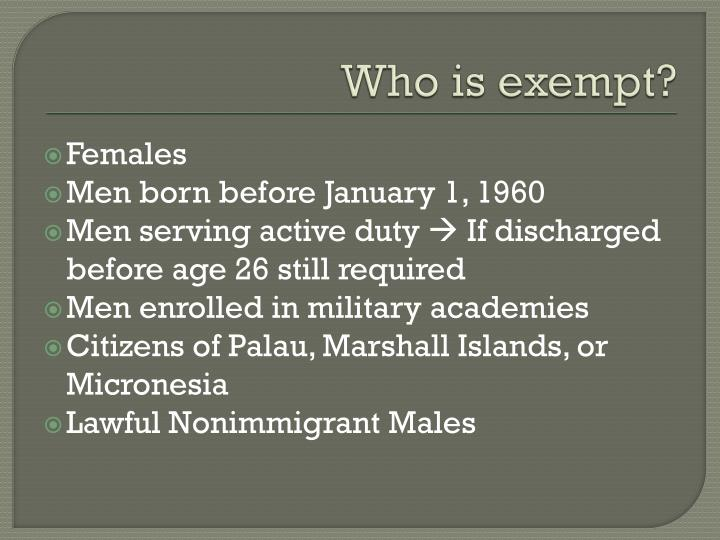 Who is exempt?
