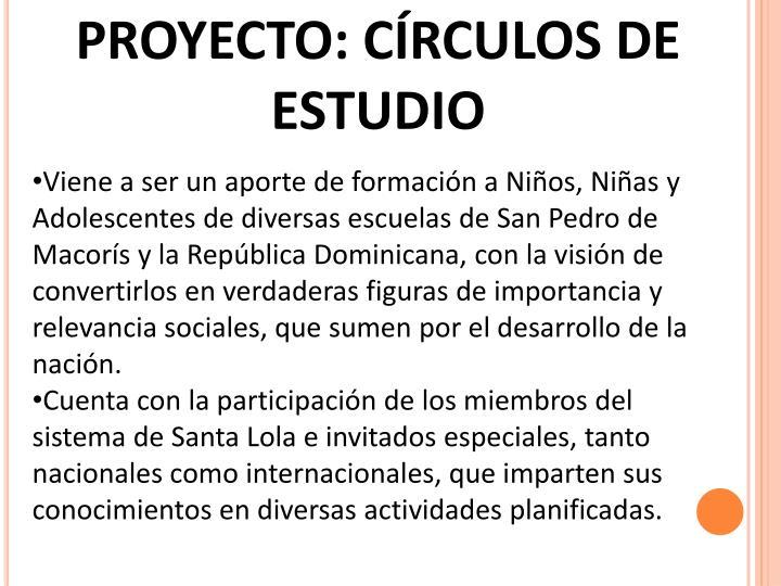 PROYECTO: CÍRCULOS DE ESTUDIO