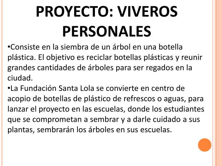 PROYECTO: VIVEROS PERSONALES